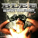 The B. Lee Band Respect Your Legacy