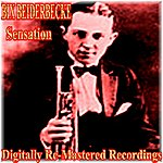 Bix Beiderbecke Sensation