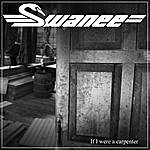 The Swanee Quintet If I Were A Carpenter