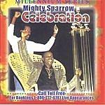 The Mighty Sparrow Celebration