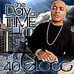 40 Glocc One Day At A Time (Edited)