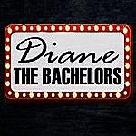 The Bachelors Diane