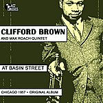 Clifford Brown At Basin Street (Chicago 1957, Original Album)