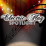 The Electric Flag Spotlight