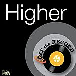 Off The Record Higher