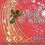 Amjad Ali Khan Hope (Christmas Hymns And Carols)