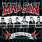 Mad Sin 20 Years In Sin Sin (Special Edition)