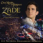 Zade One Night In Jordan: A Concert For Peace With The Royal Philharmonic Orchestra