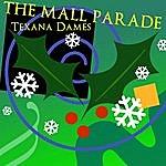Texana Dames The Mall Parade