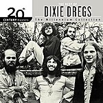 The Dixie Dregs 20th Century Masters: The Millennium Collection: Best Of The Dixie Dregs