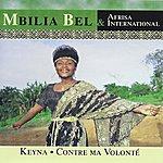 Tabu Ley Rochereau Mbilia Bel & Afrisa International : Keyna / Contre Ma Volonté
