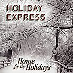 Holiday Express Home For The Holidays