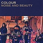 Colour Noise And Beauty