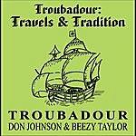 Troubadour Troubadour: Travels & Tradition