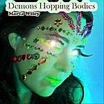 Marta Wiley Demons Hopping Bodies
