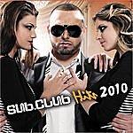 Subliminal Sub Club Hits 2010