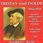 Bayreuth Festival Orchestra Wagner : Tristan Und Isolde (Bayreuth Festival 1928)