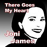 Joni James There Goes My Heart
