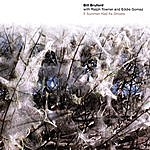 Bill Bruford If Summer Had It's Ghosts