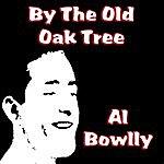 Al Bowlly By The Old Oak Tree