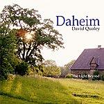 David Qualey Daheim/The Light Beyond