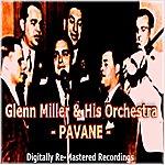 Glenn Miller & His Orchestra Pavane