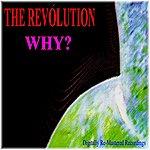 Revolution Why?