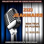 Zizi Jeanmaire Zizi Jeanmaire - Mon Truc En Plumes