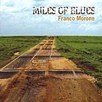 Franco Morone Miles Of Blues