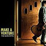 Tim Margiotta Make A Venture