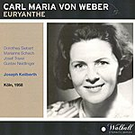 Kölner Rundfunk-Sinfonie-Orchester Carl Maria Von Weber : Euryanthe (Köln 1958)