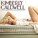 Kimberly Caldwell Desperate Girls & Stupid Boys