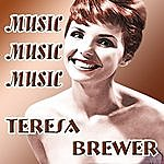 Teresa Brewer Music Music Music