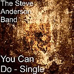 Steve Anderson You Can Do - Single