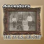 The W.E.S. Group Ancestors