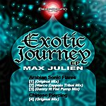 Max Julien Exotic Journey Ep