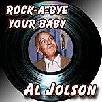Al Jolson Rock-A-Bye Your Baby