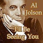 Al Jolson I'll Be Seeing You