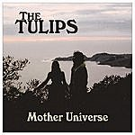 Tulips Mother Universe