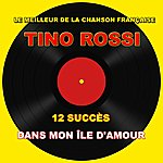 Tino Rossi Tino Rossi - Dans Mon Île D'amour