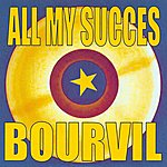 Bourvil All My Succès