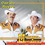Miguel Y Miguel Cariño Nuevo