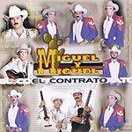 Miguel Y Miguel El Contrato