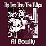 Al Bowlly Tiptoe Thru The Tulips
