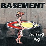 The Basement Surfing Pig