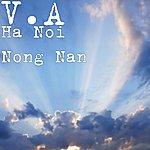 V.A. Ha Noi Nong Nan