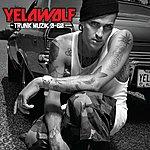 YelaWolf Trunk Muzik 0-60 (Edited Version)