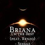 Briana I'm The Best (Feat. Renzo) - Single