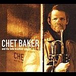 Chet Baker Chet Baker & The Boto Brasilian Quartet