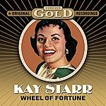 Kay Starr Forever Gold - Wheel Of Fortune